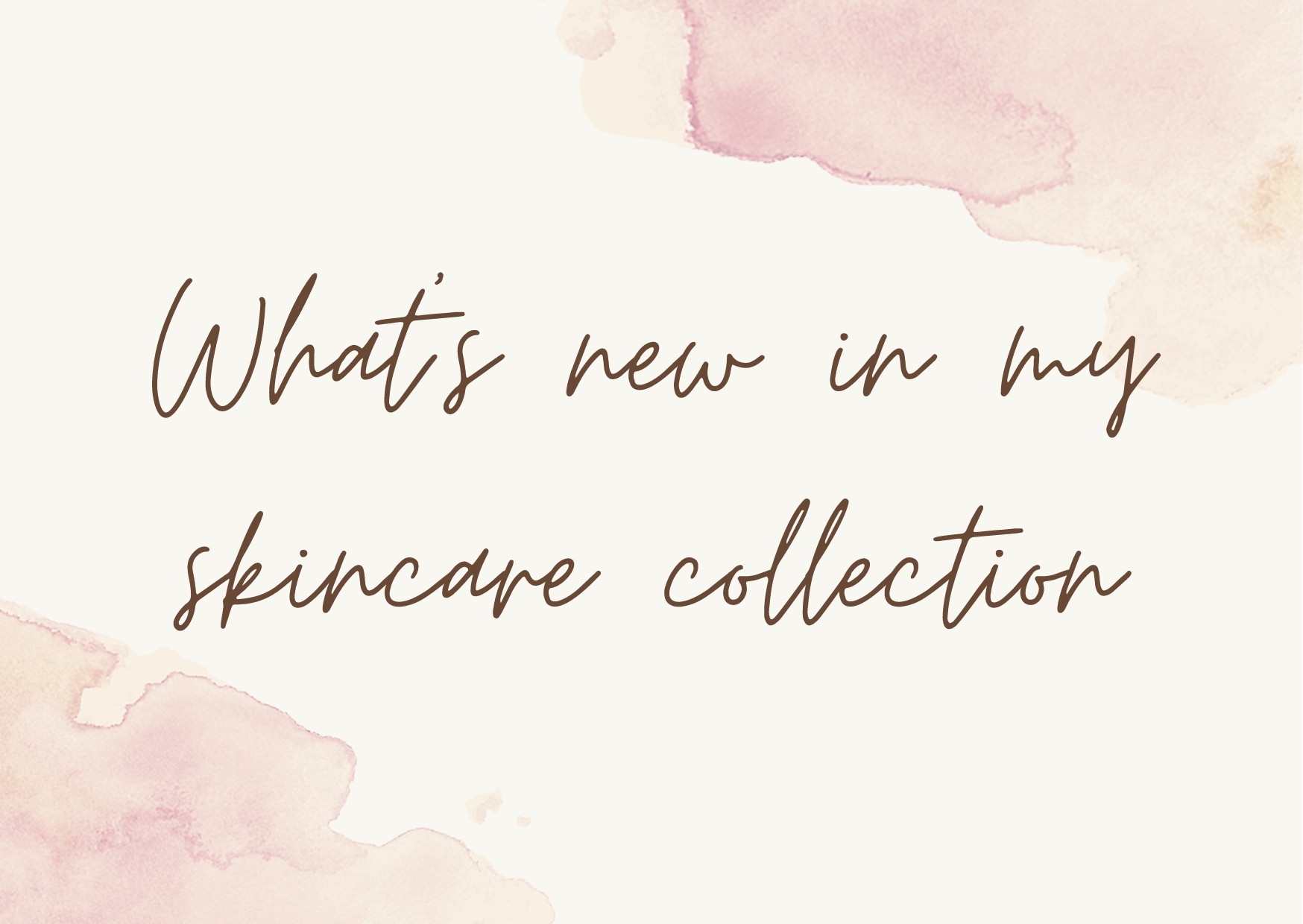 NEW! Skincare Products I've Been Loving in 2021